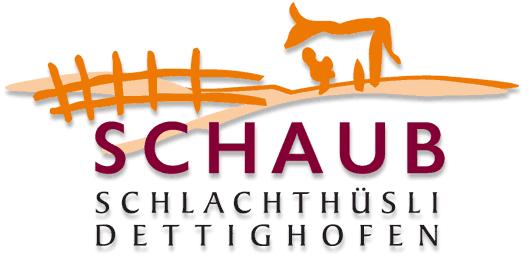 Schlachthüsli Schaub in Dettighofen